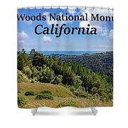 Muir Woods National Monument California Shower Curtain