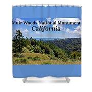 Muir Woods National Monument California Shower Curtain
