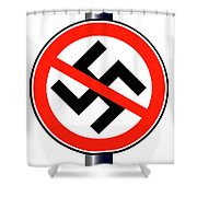 No Nazi Street Sign Shower Curtain