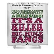 No06 My Silly Quote Poster Shower Curtain