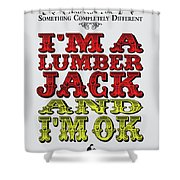 No10 My Silly Quote Poster Shower Curtain