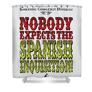 No17 My Silly Quote Poster Shower Curtain
