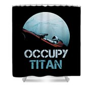 Occupy Titan Shower Curtain