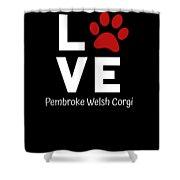 Paw Love Pembroker Welsh Corgi Shower Curtain