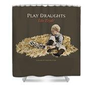 Play Draughts Like Elijah Shower Curtain