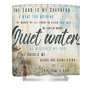 Psalm 23 Quiet Waters Shower Curtain