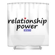 Relationship Power Shower Curtain