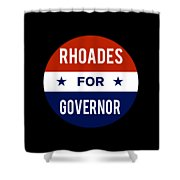 Rhoades For Governor 2018 Shower Curtain