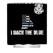 Rhode Island Police Appreciation Thin Blue Line I Back The Blue Shower Curtain
