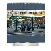 Seattle's Fremont District  Shower Curtain