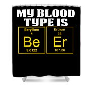 Teachers Assistant Design Blood Type Is Beer Gold Shower Curtain