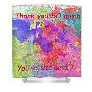 Thank You So Much Hibiscus Abstract Shower Curtain