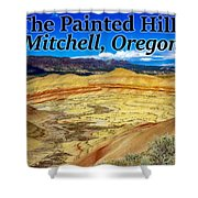 The Painted Hills Mitchell Oregon Shower Curtain