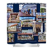 The Shops Of Provincetown Cape Cod Massachusetts Collage Pa Shower Curtain
