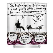 Therapy Assignment Shower Curtain