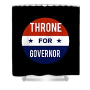 Throne For Governor 2018 Shower Curtain