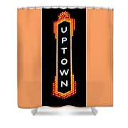 Uptown Signage 4 Shower Curtain