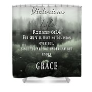 Victory 6 14  Shower Curtain