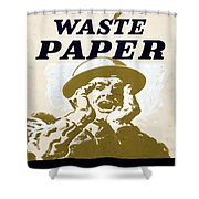 Vintage Poster - I Need Your Waste Paper Shower Curtain