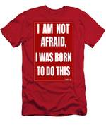 I Am Not Afraid Men's T-Shirt (Athletic Fit)