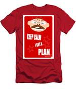 Keep Calm I Got A Plan Men's T-Shirt (Athletic Fit)
