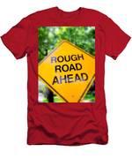 Rough Road Ahead Men's T-Shirt (Athletic Fit)