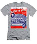Maybe It's Love Men's T-Shirt (Athletic Fit)