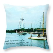 Psalm 107-29 He Maketh The Storm A Calm Throw Pillow by Susan Savad