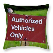 Authorized Vehicles Only Throw Pillow