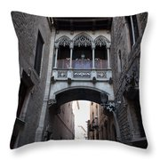 Carrer Del Bisbe Street In Gothic Quarter Of Barcelona Throw Pillow