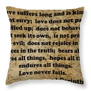 1 Cor. 13 Verses 4 - 7  Throw Pillow