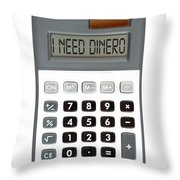I Need Dinero Throw Pillow by Michal Boubin