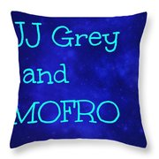 Jj Grey And Mofro Throw Pillow