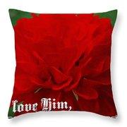 1 John 4 19 Floral Throw Pillow