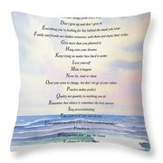 Live One Day At A Time Throw Pillow