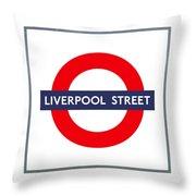 Liverpool Street  Throw Pillow