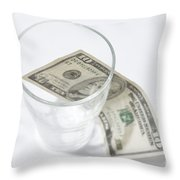 Money And A Glass Throw Pillow