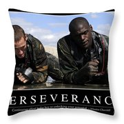 Perseverance Inspirational Quote Throw Pillow