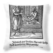 Spectacle Maker, 1568 Throw Pillow
