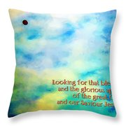 Titus 2 13 Throw Pillow