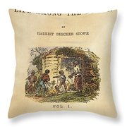 Uncle Tom's Cabin, 1852 Throw Pillow