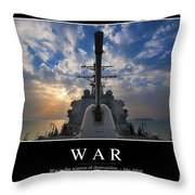 War Inspirational Quote Throw Pillow by Stocktrek Images
