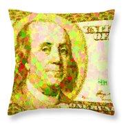 100 Dollar Throw Pillow