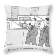Ever Since I Gave Up Coffee I Feel A Lot Less Throw Pillow