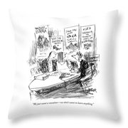We Just Want A Vacation - We Don't Want To Learn Throw Pillow