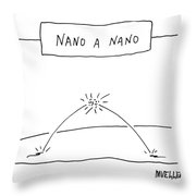 Nano A Nano Throw Pillow