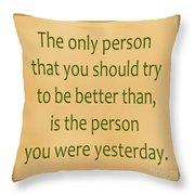 165- Yesterday Throw Pillow