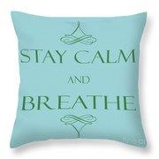 181- Breathe Throw Pillow
