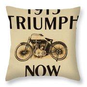 1913 Triumph Now Throw Pillow
