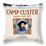 1917 - Camp Custer March One Step Sheet Music - Edward Schroeder - Color Throw Pillow